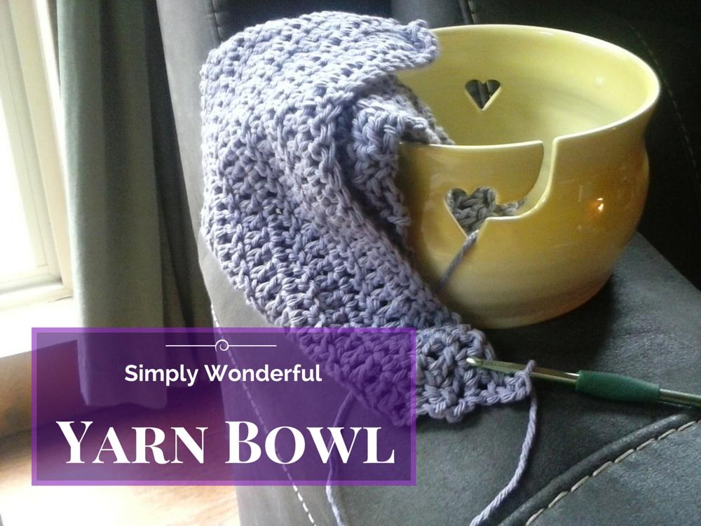 Yarn Bowl- Pretty & Practical