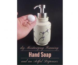 Artfully foaming hand soap recipe and elegant foaming soap dispenser.