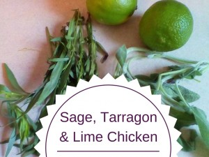 Roasted Chicken Recipe with Sage, Tarragon & Lime